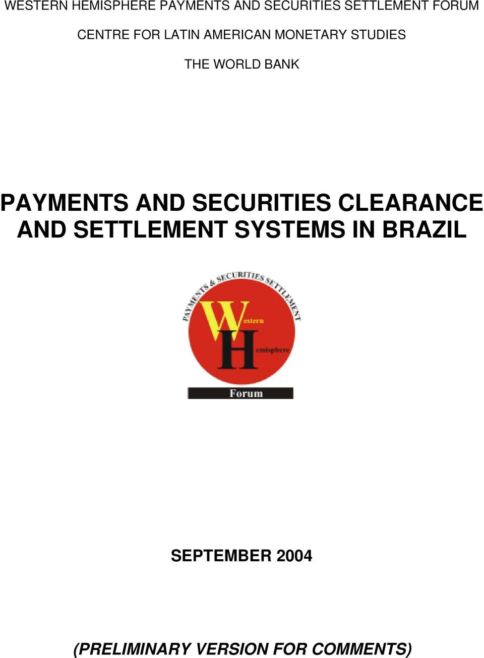 BANK PAYMENTS AND SECURITIES CLEARANCE AND SETTLEMENT