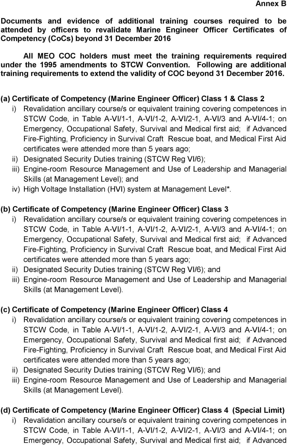 Following are additional training requirements to extend the validity of COC beyond 31 December 2016.