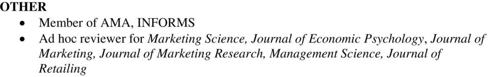 Psychology, Journal of Marketing, Journal of
