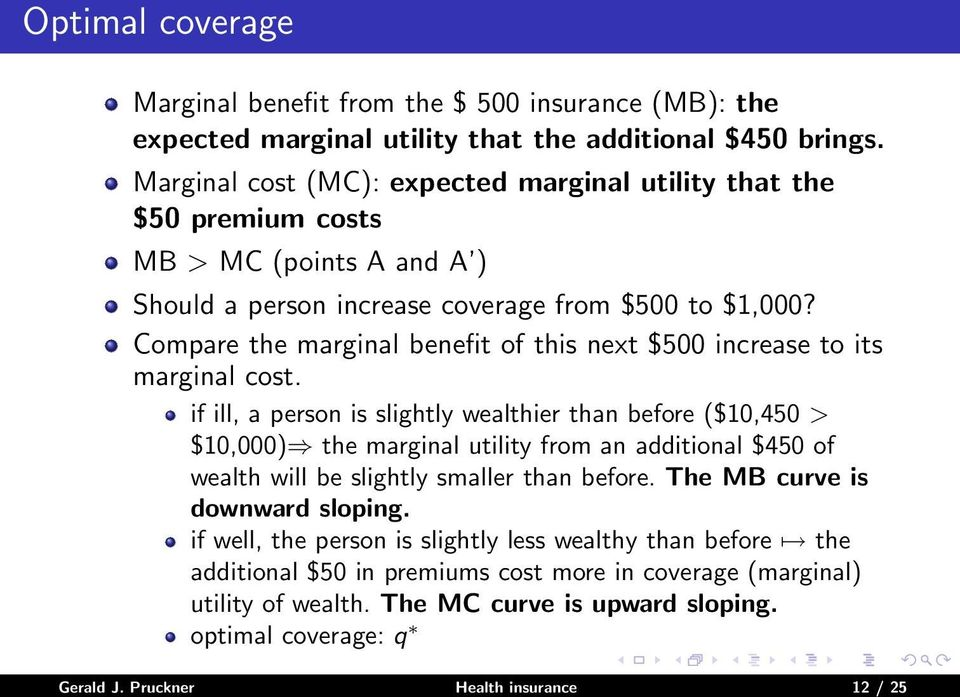 Compare the marginal benefit of this next $500 increase to its marginal cost.