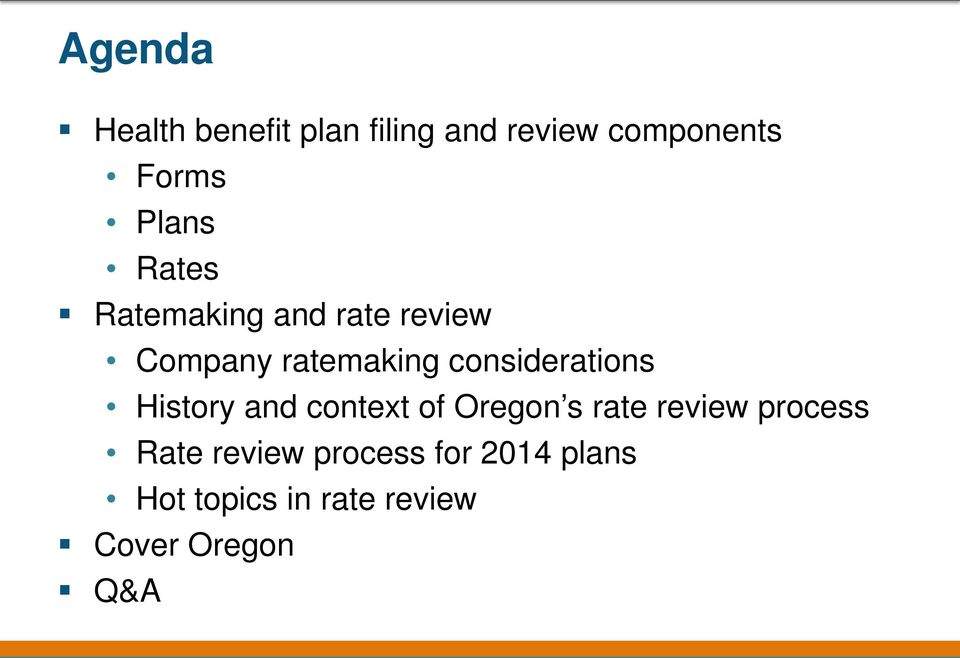 considerations History and context of Oregon s rate review