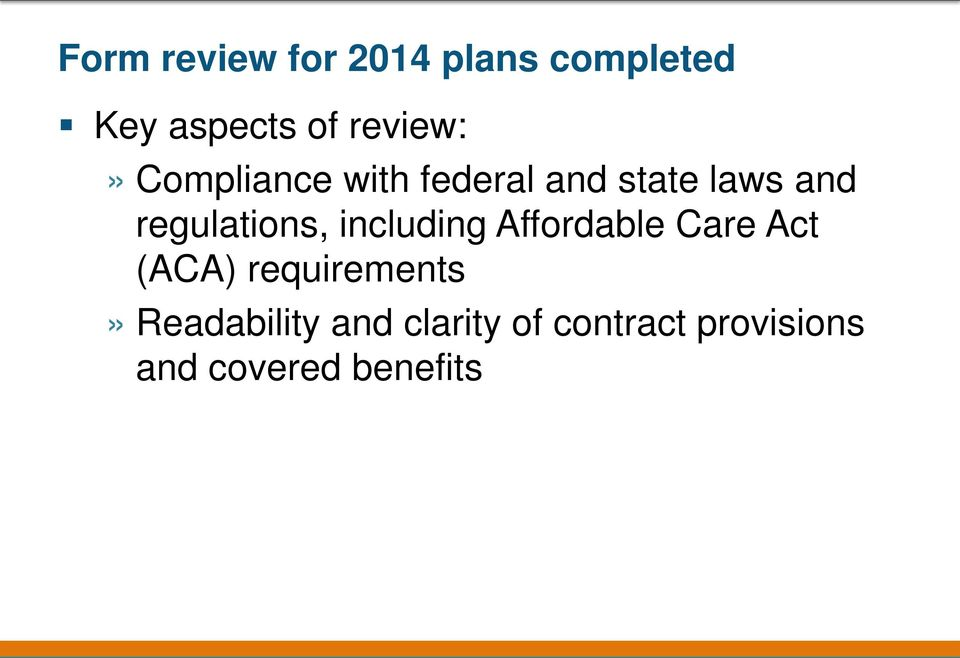 regulations, including Affordable Care Act (ACA)