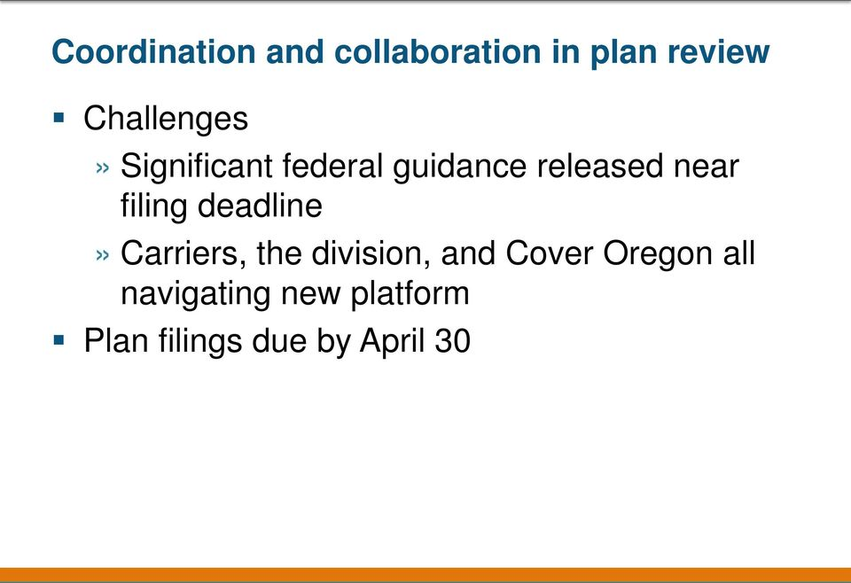 near filing deadline» Carriers, the division, and