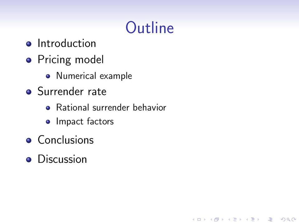 Outline Rational surrender
