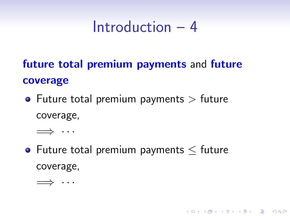 total premium payments > future