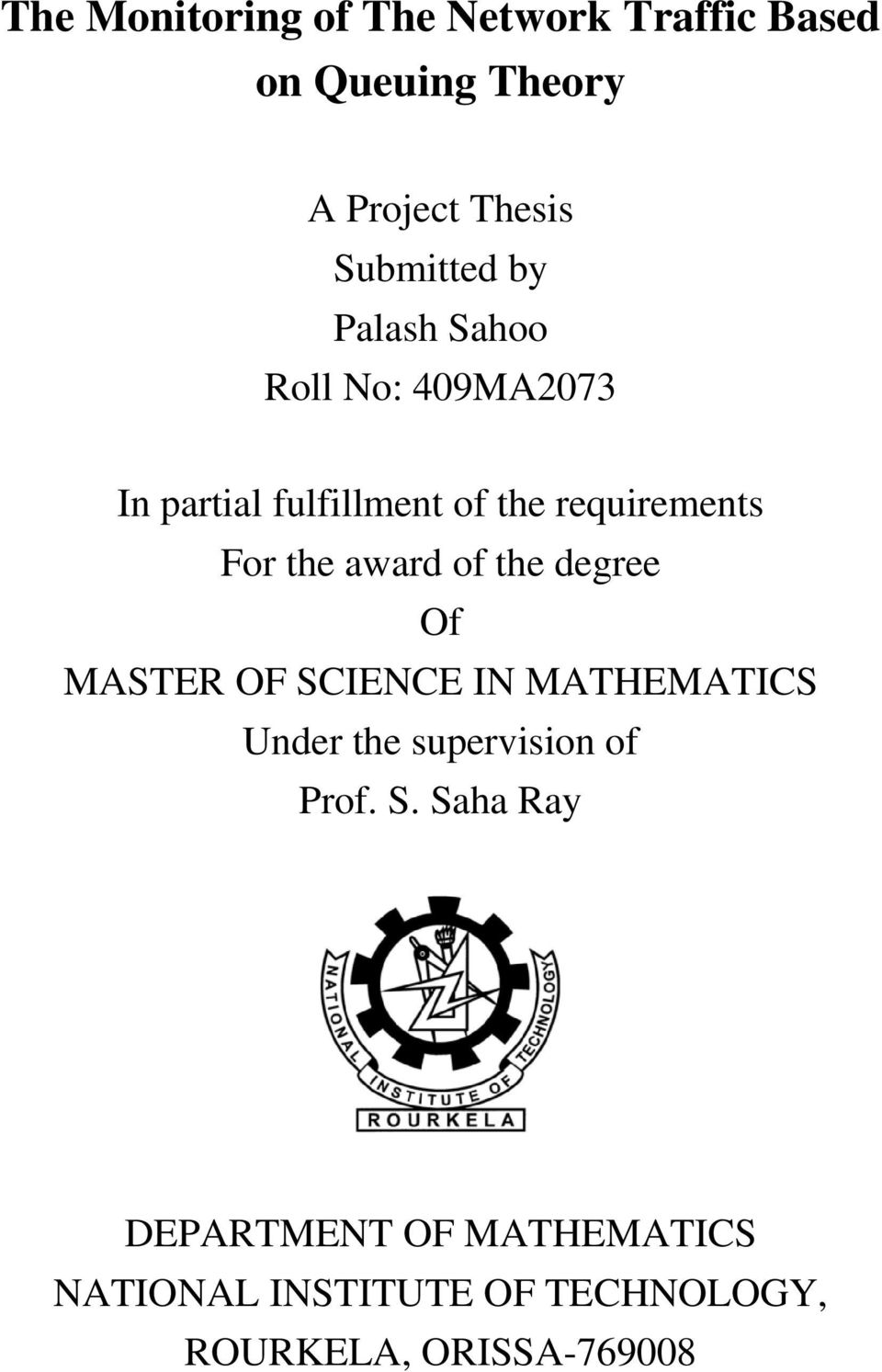 award of the degree Of MASTER OF SI
