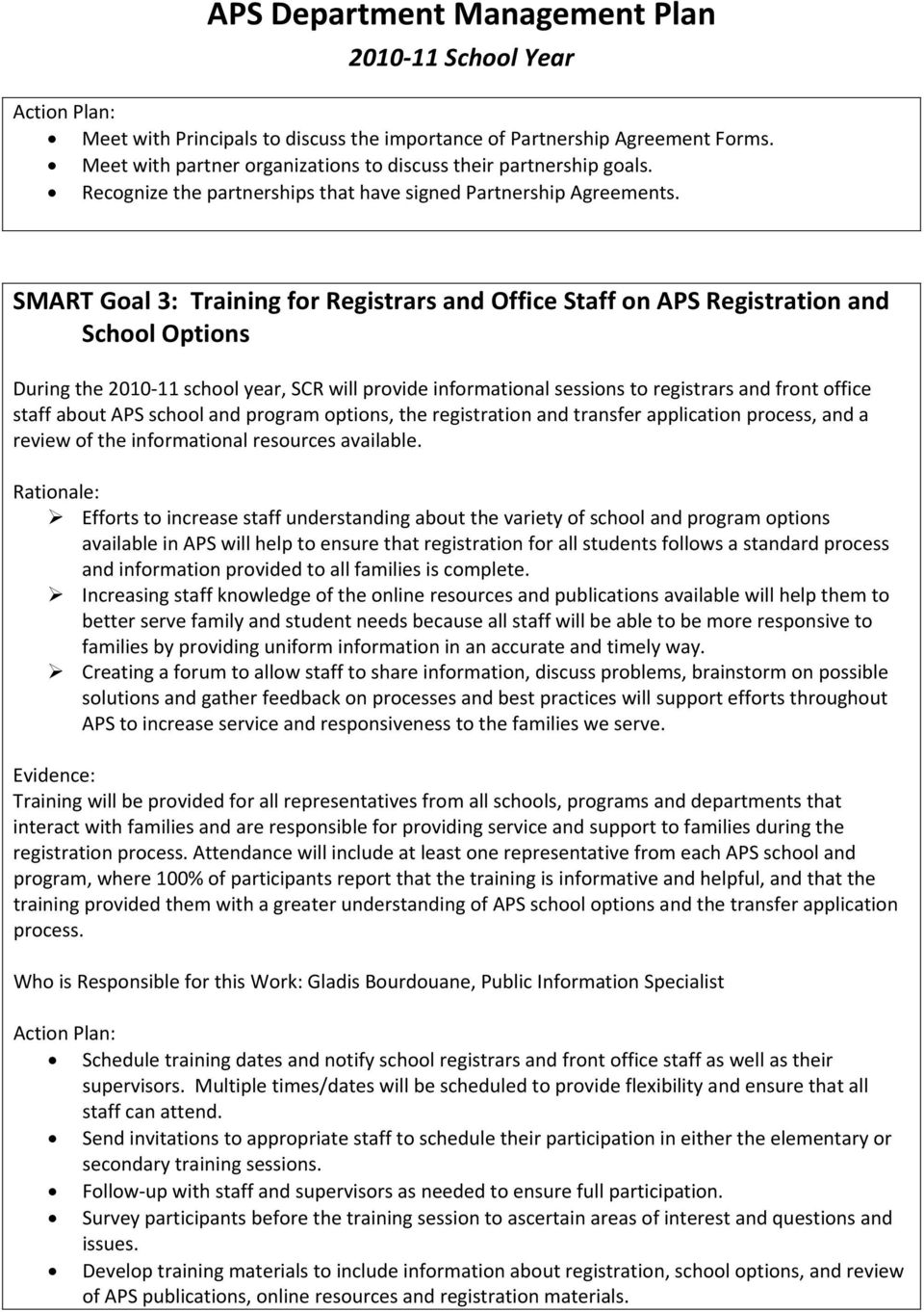 SMART Goal 3: Training for Registrars and Office Staff on APS Registration and School Options During the 2010 11 school year, SCR will provide informational sessions to registrars and front office