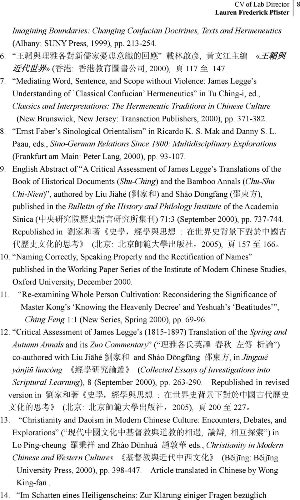 Mediating Word, Sentence, and Scope without Violence: James Legge s Understanding of `Classical Confucian Hermeneutics in Tu Ching-i, ed.