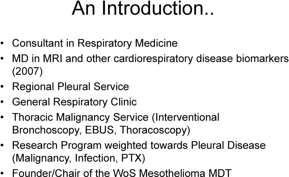 biomarkers (2007) Regional Pleural Service General Respiratory Clinic Thoracic Malignancy