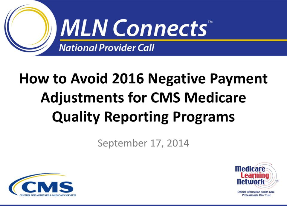 Medicare Quality Reporting
