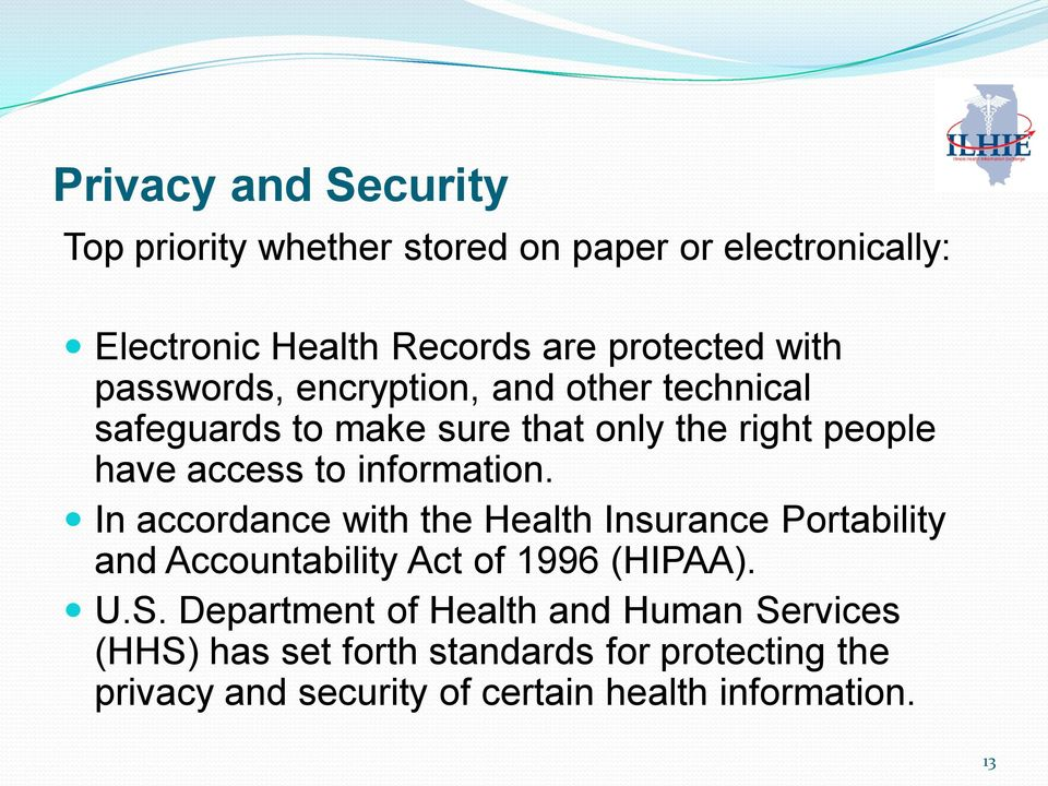 information. In accordance with the Health Insurance Portability and Accountability Act of 1996 (HIPAA). U.S.