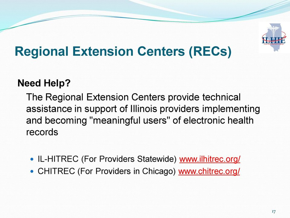 "Illinois providers implementing and becoming ""meaningful users"" of electronic"