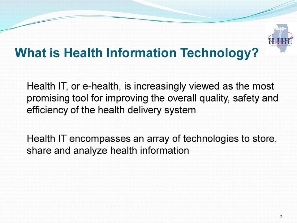 for improving the overall quality, safety and efficiency of the health