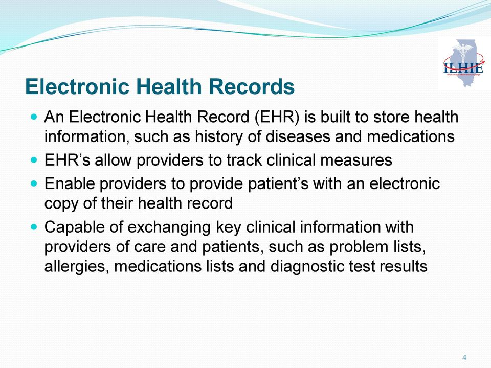 provide patient s with an electronic copy of their health record Capable of exchanging key clinical