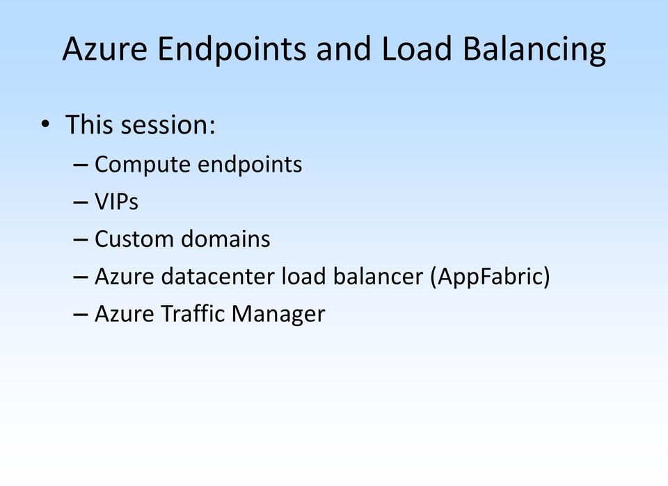 Custom domains Azure datacenter load