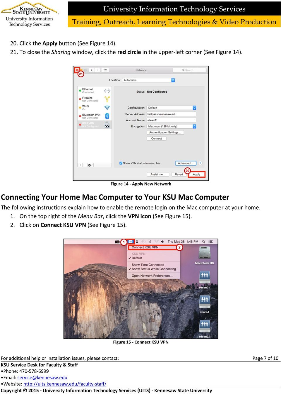 Figure 14 Apply New Network Connecting Your Home Mac Computer to Your KSU Mac Computer The following instructions explain how to enable