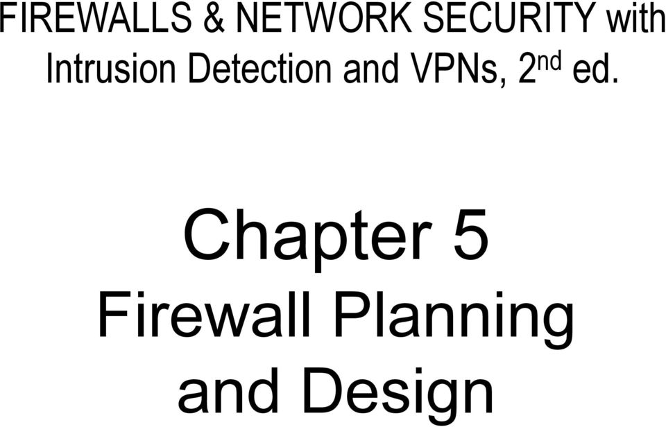 Detection and VPNs, 2 nd ed.