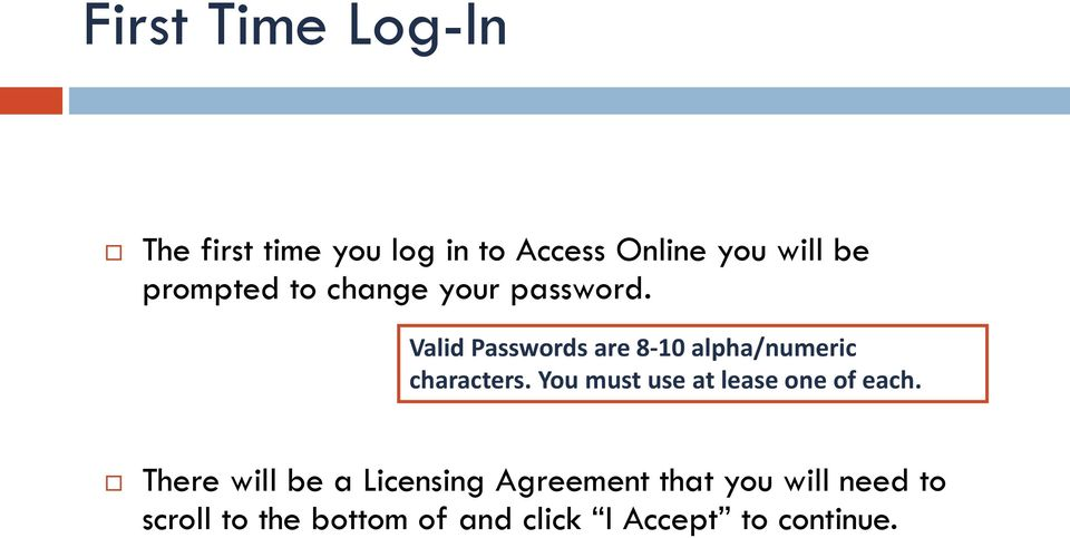 Valid Passwords are 8-10 alpha/numeric characters.