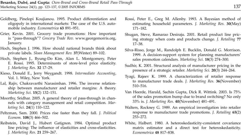 How should national brands think about private labels. Sloan Management Rev. 37(Winter) 89 102. Hoch, Stephen J., Byung-Do Kim, Alan L. Montgomery, Peter E. Rossi. 1995.