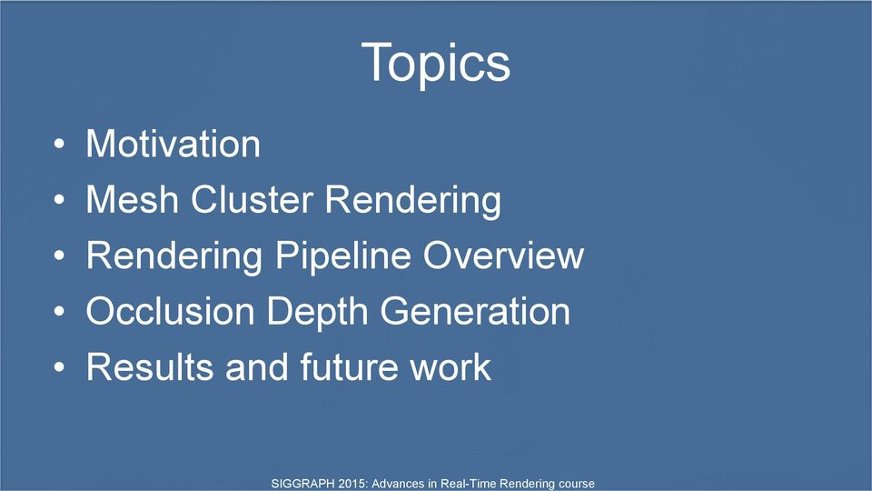 Pipeline Overview Occlusion