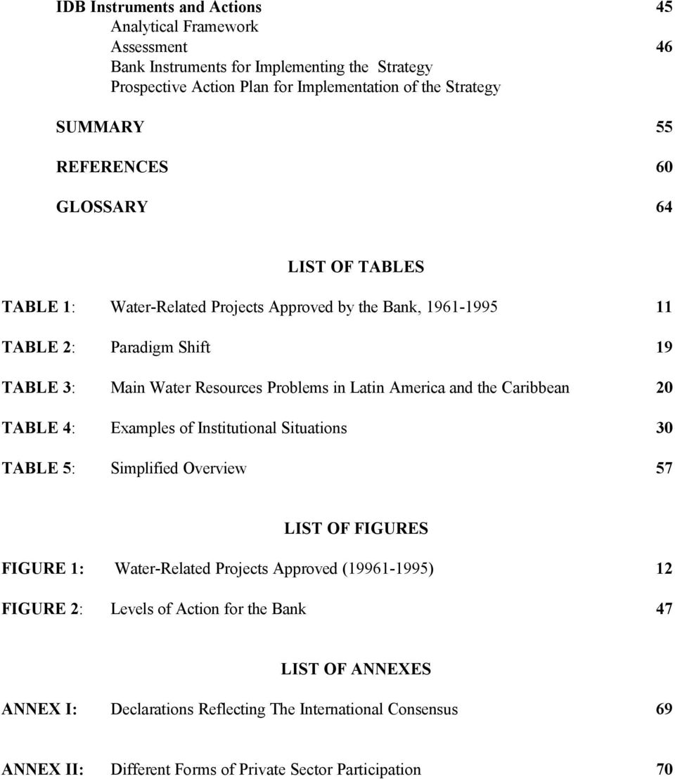 America and the Caribbean 20 TABLE 4: Examples of Institutional Situations 30 TABLE 5: Simplified Overview 57 LIST OF FIGURES FIGURE 1: Water-Related Projects Approved (19961-1995) 12