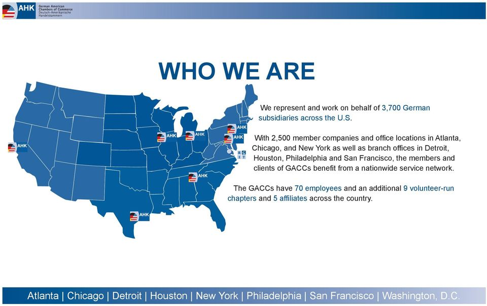 in Detroit, Houston, Philadelphia and San Francisco, the members and clients of GACCs benefit from a