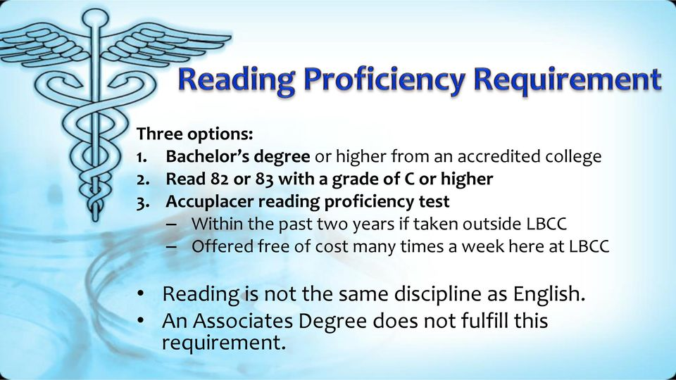 Accuplacer reading proficiency test Within the past two years if taken outside LBCC