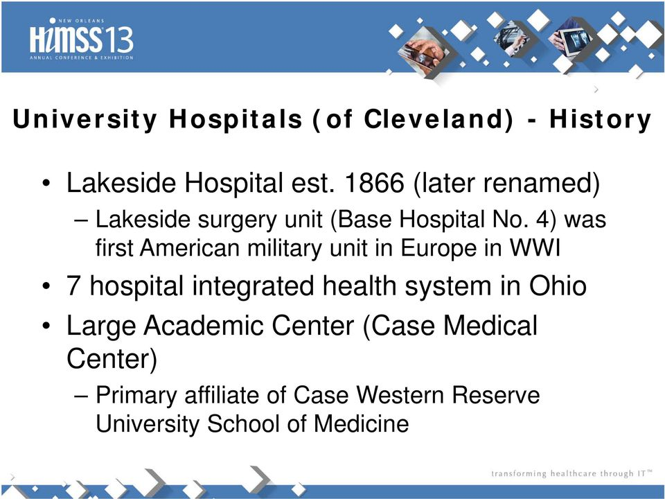 4) was first American military unit in Europe in WWI 7 hospital integrated health