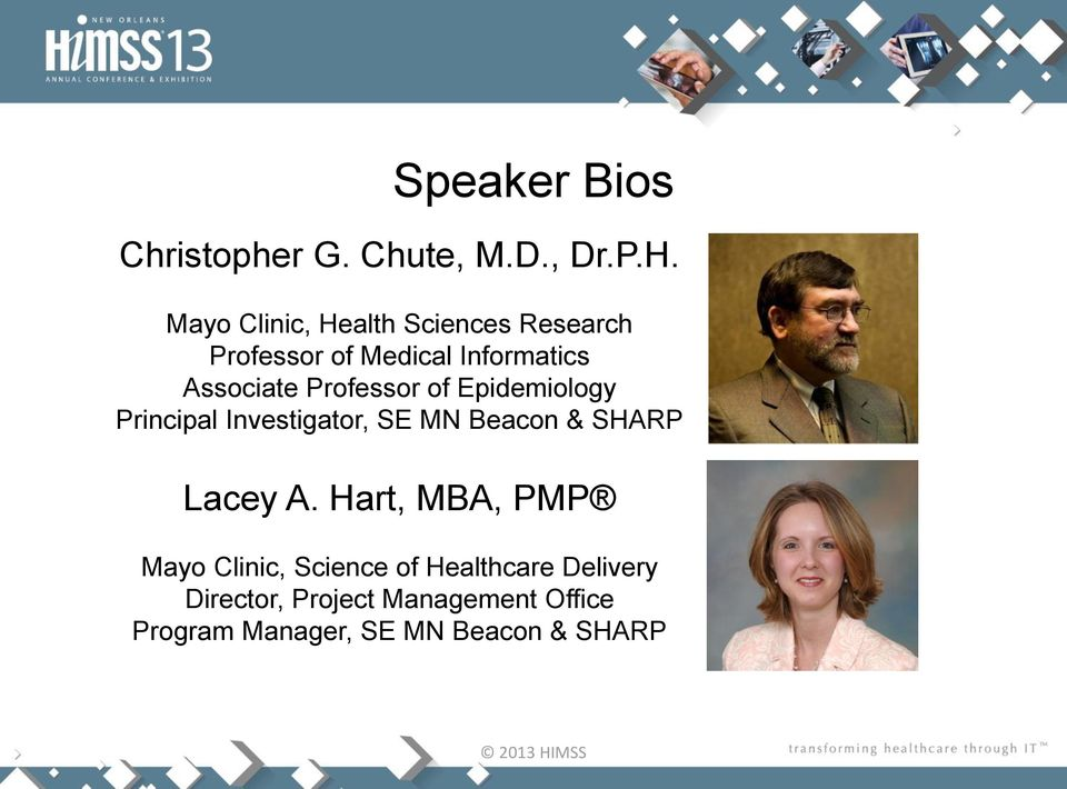 Professor of Epidemiology Principal Investigator, SE MN Beacon & SHARP Lacey A.