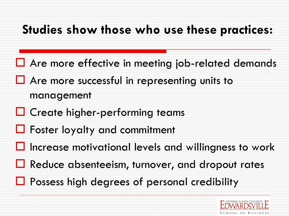 teams Foster loyalty and commitment Increase motivational levels and willingness to work