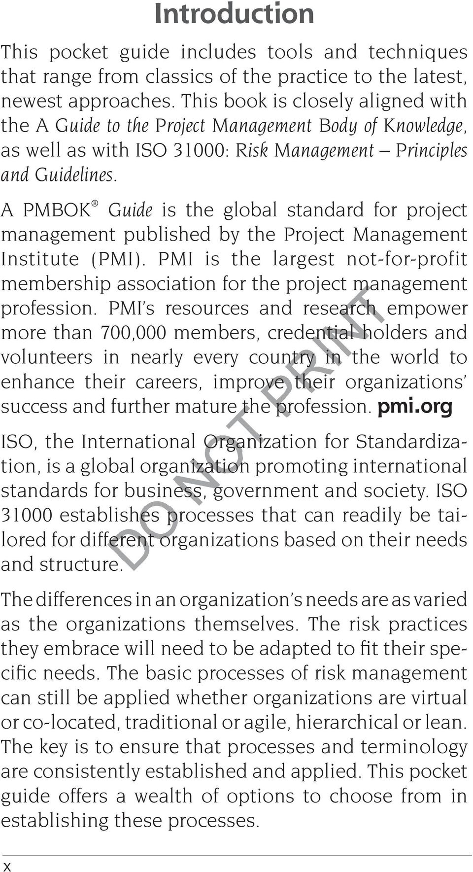A PMBOK Guide is the global standard for project management published by the Project Management Institute (PMI).