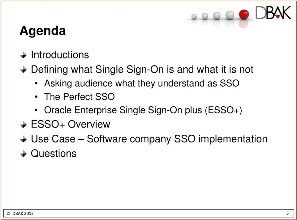 SSO Oracle Enterprise Single Sign-On plus (ESSO+) ESSO+ Overview