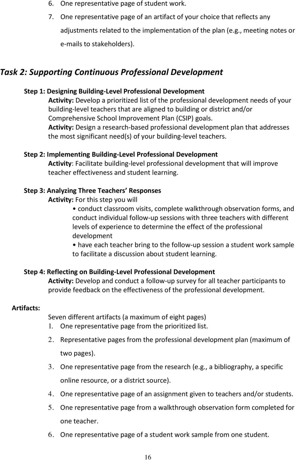 building-level teachers that are aligned to building or district and/or Comprehensive School Improvement Plan (CSIP) goals.
