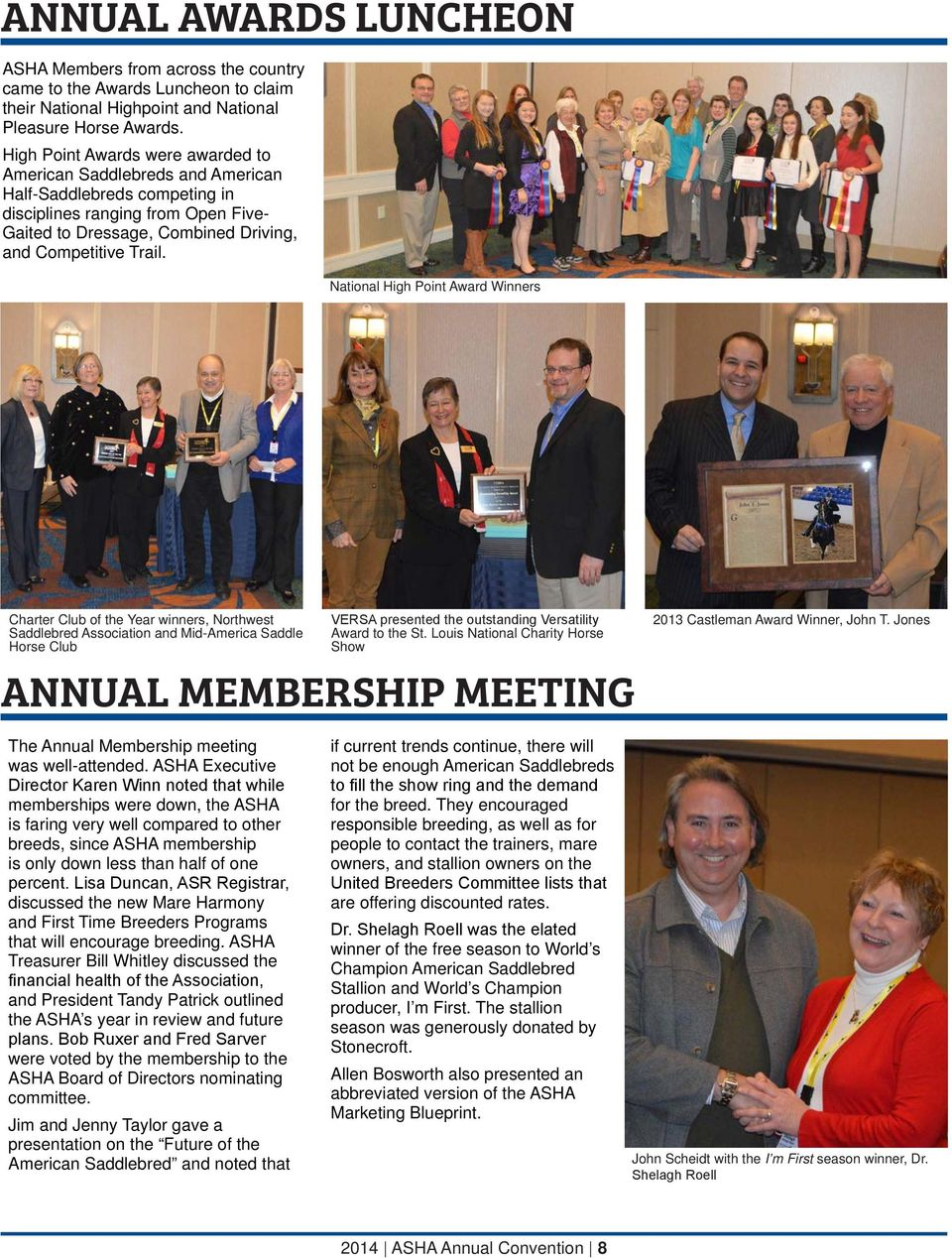 National High Point Award Winners Charter Club of the Year winners, Northwest Saddlebred Association and Mid-America Saddle Horse Club VERSA presented the outstanding Versatility Award to the St.