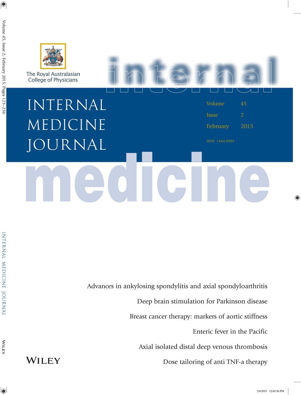 brain stimulation for Parkinson disease Breast cancer therapy: markers of aortic stiffness Enteric fever in