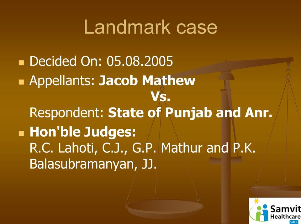Respondent: State of Punjab and Anr.