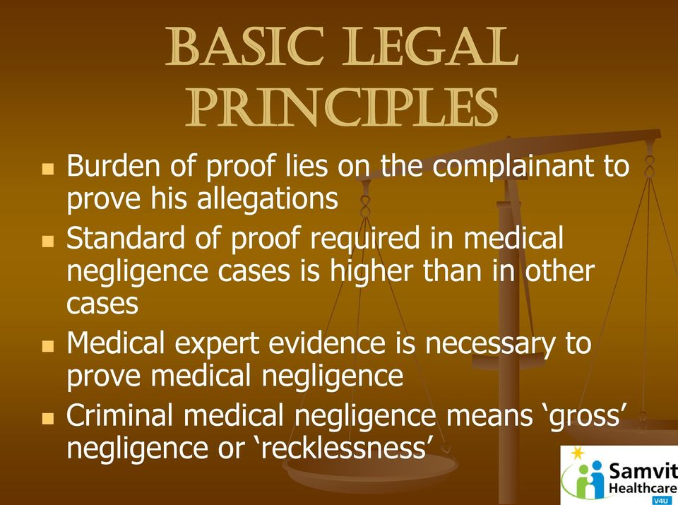 higher than in other cases Medical expert evidence is necessary to prove