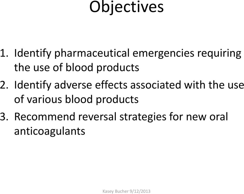 of blood products 2.