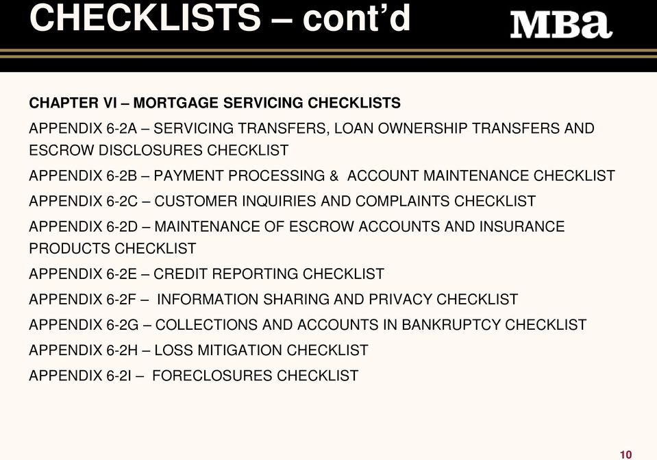 MAINTENANCE OF ESCROW ACCOUNTS AND INSURANCE PRODUCTS CHECKLIST APPENDIX 6-2E CREDIT REPORTING CHECKLIST APPENDIX 6-2F INFORMATION SHARING AND