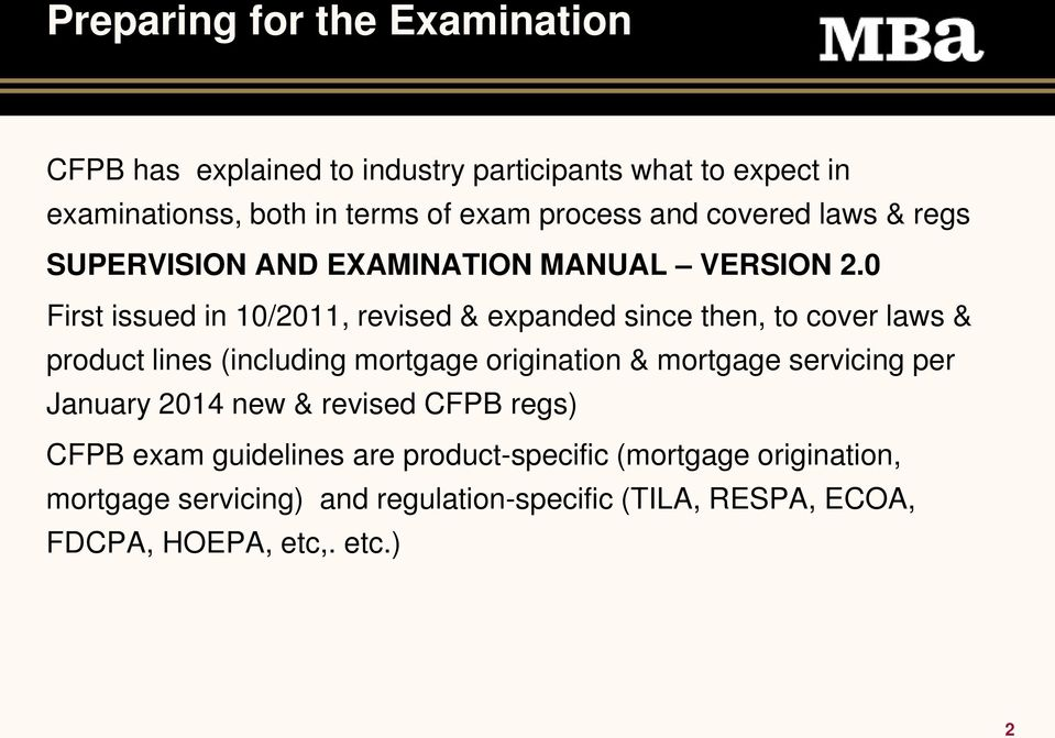 0 First issued in 10/2011, revised & expanded since then, to cover laws & product lines (including mortgage origination & mortgage