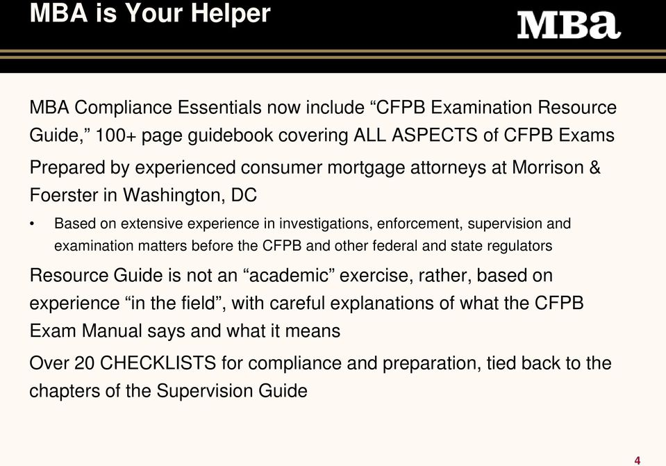 examination matters before the CFPB and other federal and state regulators Resource Guide is not an academic exercise, rather, based on experience in the field,