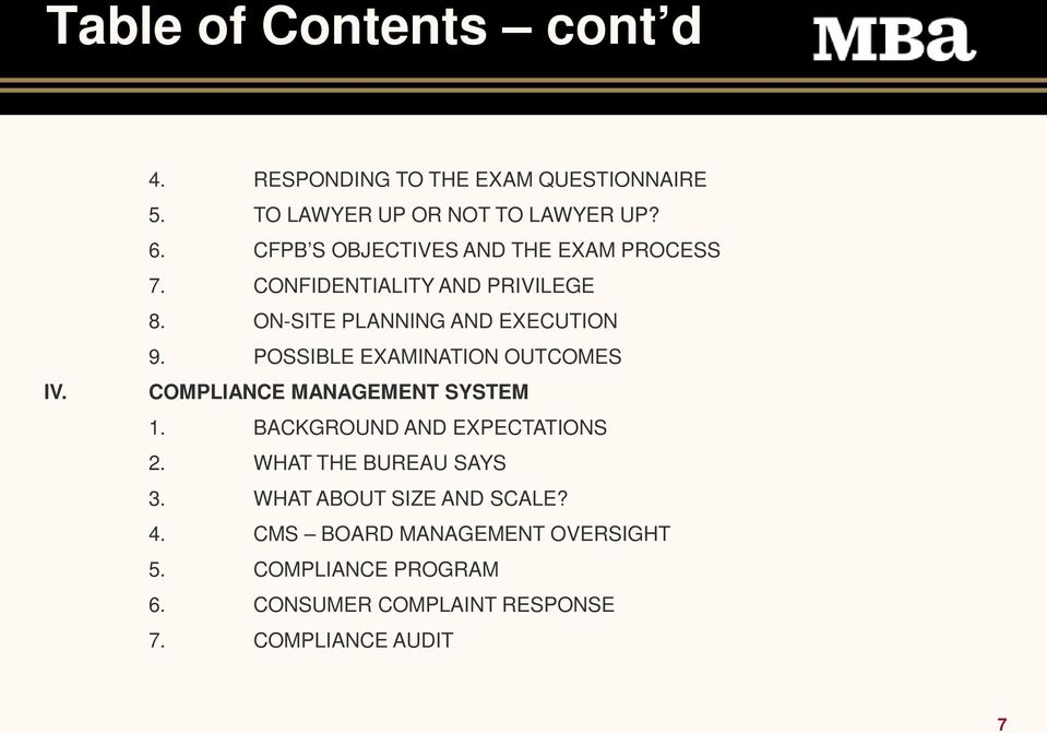 POSSIBLE EXAMINATION OUTCOMES COMPLIANCE MANAGEMENT SYSTEM 1. BACKGROUND AND EXPECTATIONS 2. WHAT THE BUREAU SAYS 3.