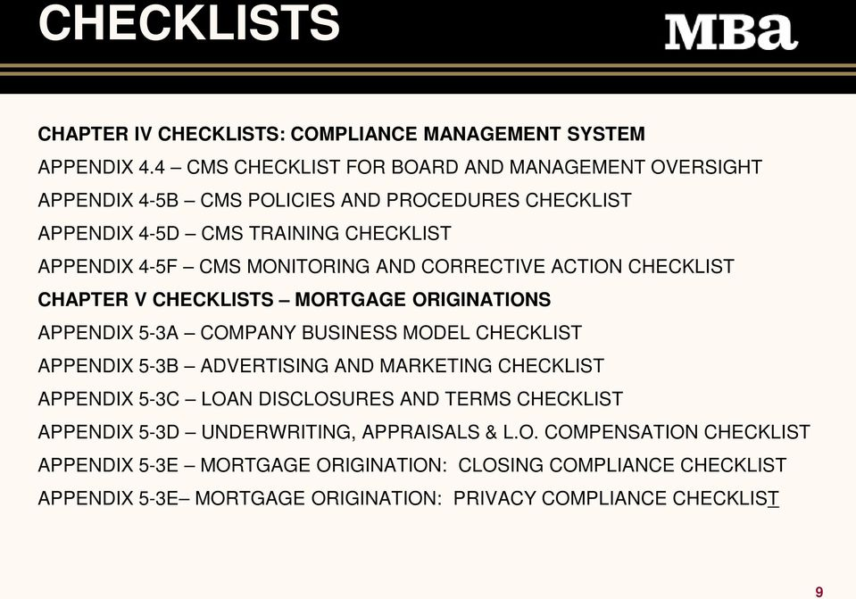 MONITORING AND CORRECTIVE ACTION CHECKLIST CHAPTER V CHECKLISTS MORTGAGE ORIGINATIONS APPENDIX 5-3A COMPANY BUSINESS MODEL CHECKLIST APPENDIX 5-3B ADVERTISING AND