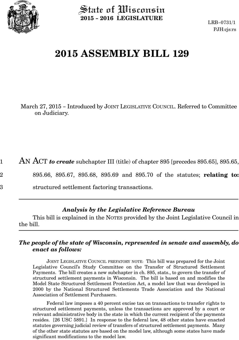 Analysis by the Legislative Reference Bureau This bill is explained in the NOTES provided by the Joint Legislative Council in the bill.
