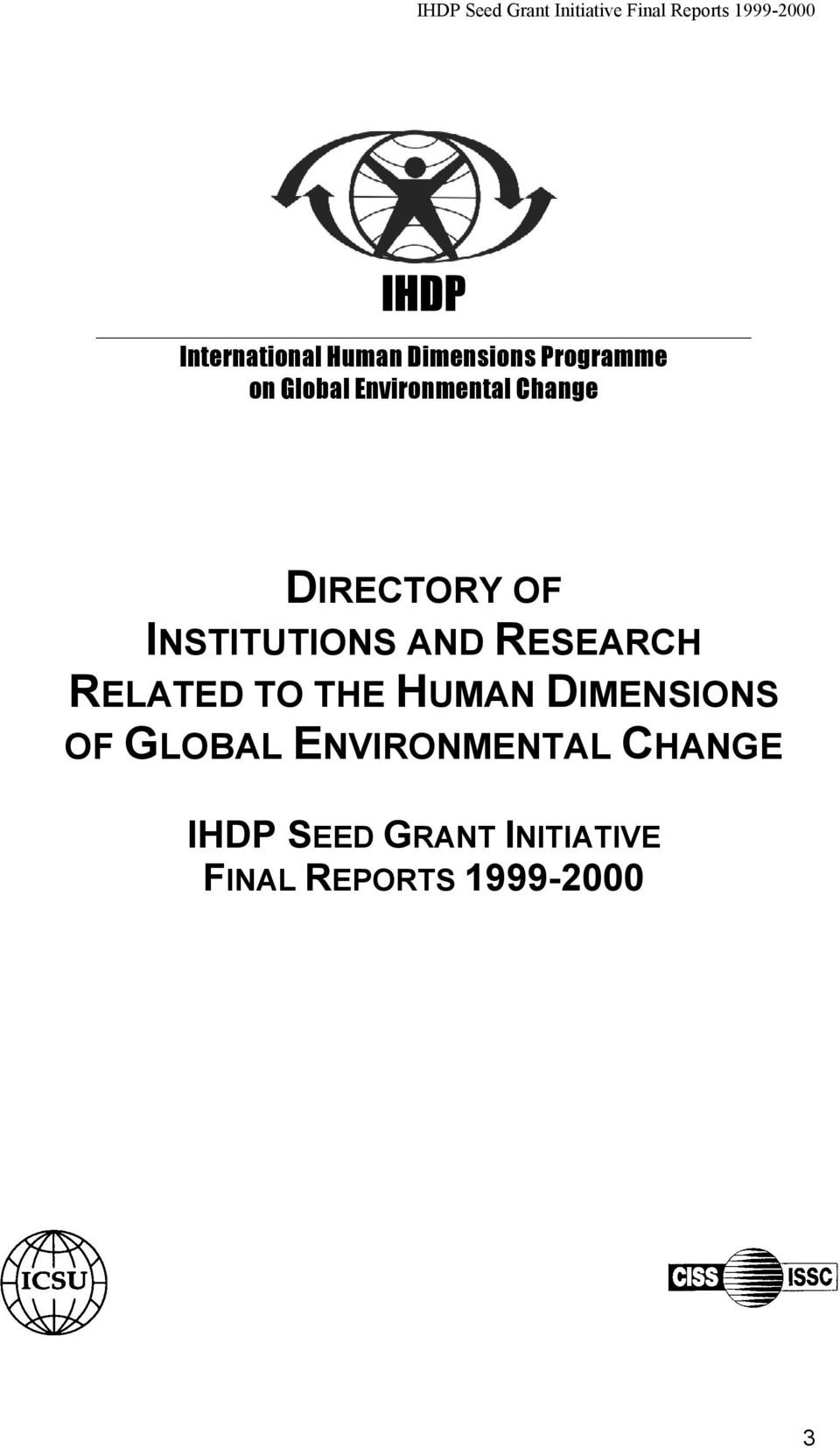 RESEARCH RELATED TO THE HUMAN DIMENSIONS OF GLOBAL