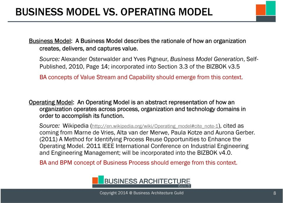 5 BA concepts of Value Stream and Capability should emerge from this context.