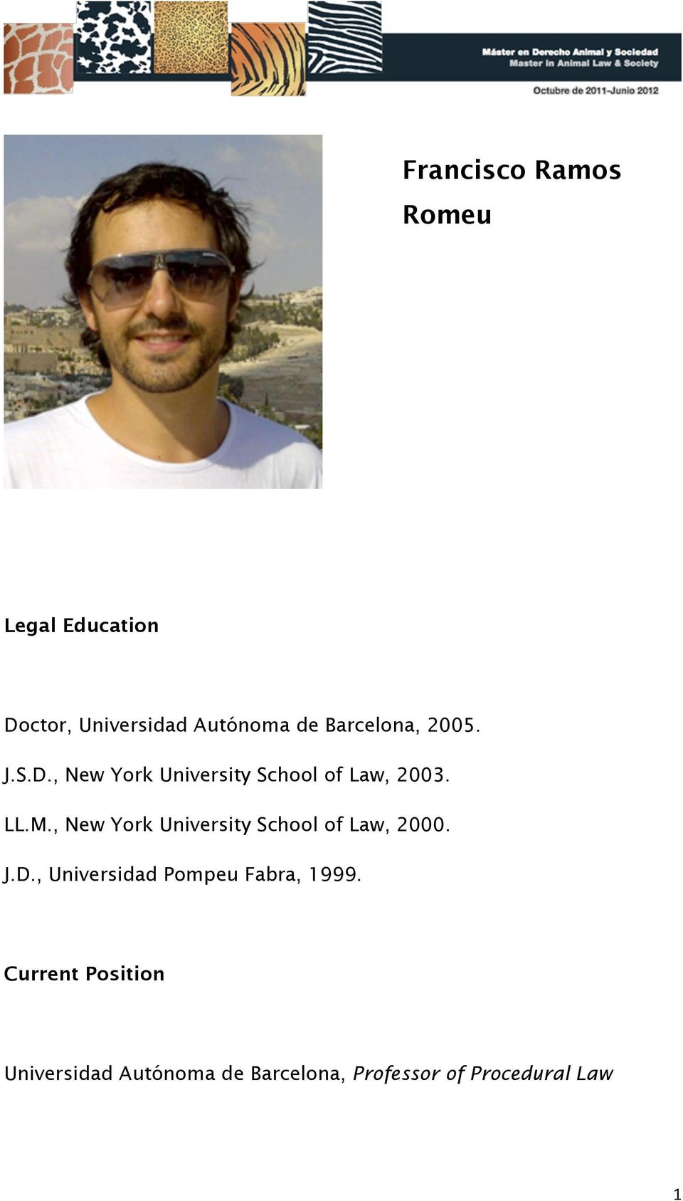 , New York University School of Law, 2000. J.D.