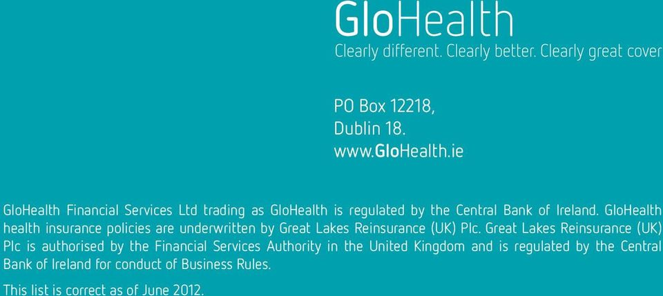 GloHealth health insurance policies are underwritten by Great Lakes Reinsurance (UK) Plc.