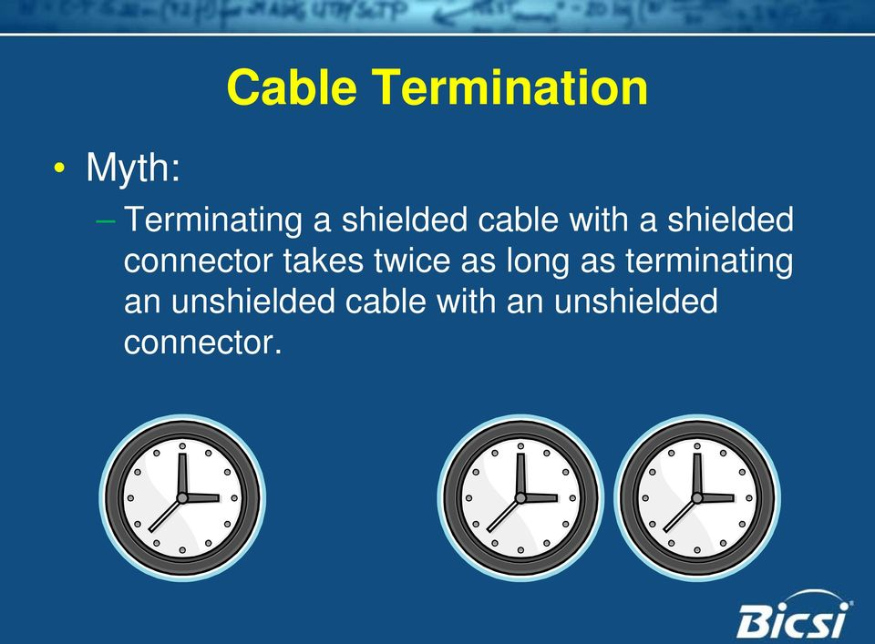 takes twice as long as terminating an