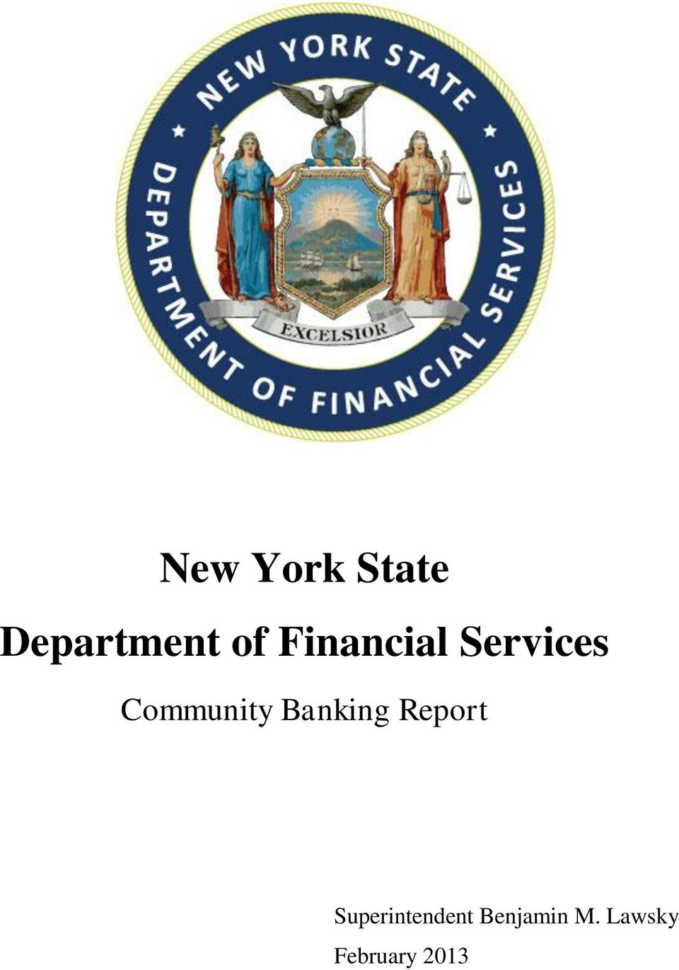 Banking Report Superintendent